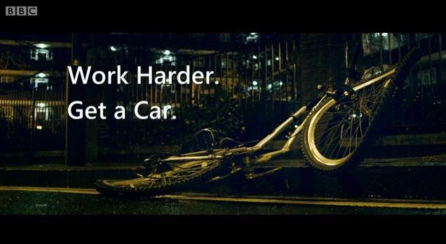 Work Harder. Get a Car. (BBC Top Gear still)