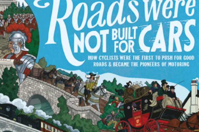 Roads Were Not Built For Cars.png